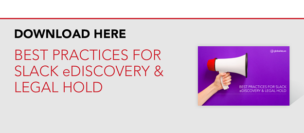 Download Here: Best Practices for Slack eDiscovery & Legal Hold